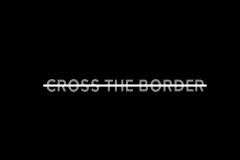 JT_CrosstheBorder001